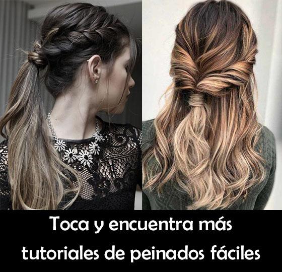 peinados faciles y elegantes paso a paso